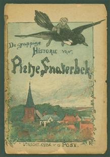 Grappige en leerzame historie van Pietje Snaterbek